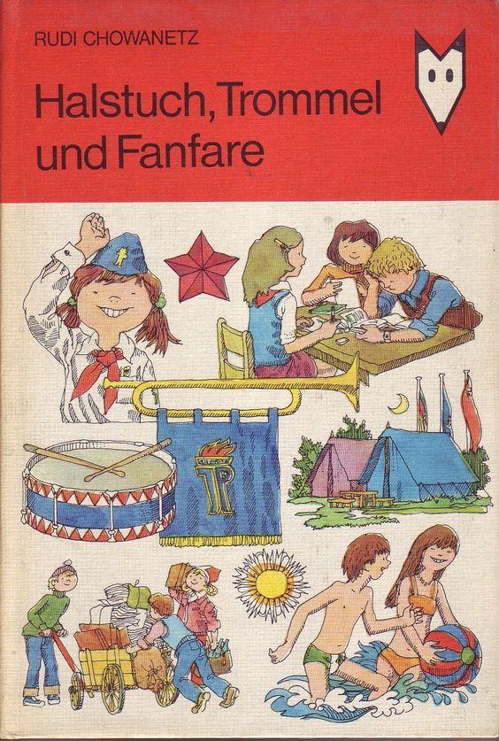 Halstuch,Trommel und Fanfare/Kinderbuchverlag Berlin/DDR/1. Auflage/1978/FDJ/Pio
