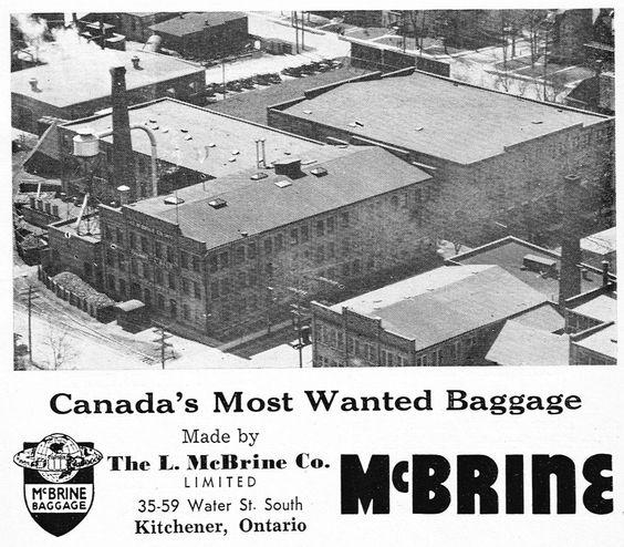 McBrine Luggage factory. | Vintage Kitchener Waterloo Cambridge ...