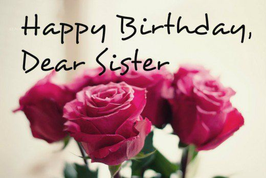 136 Birthday Wishes Texts And Quotes For Sisters Sister
