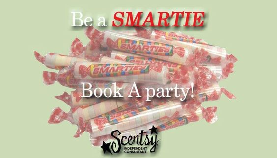 Be a Smartie Book a Party! Home, online, Facebook! Ask me how!  www.tiffanycorral.scentsy.us