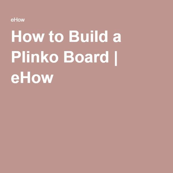 How to Build a Plinko Board | eHow