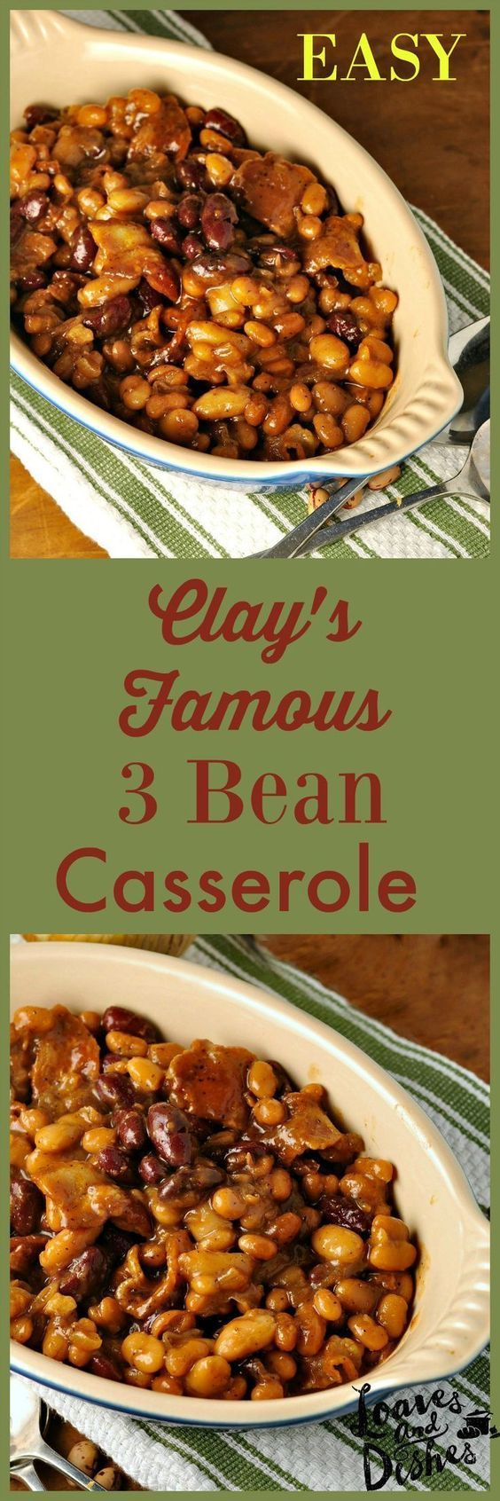 Clays Famous Three Bean Casserole