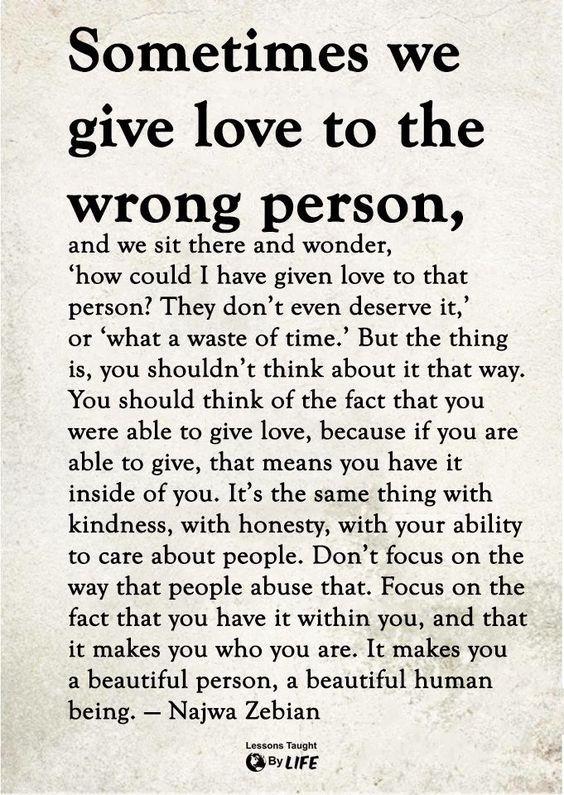 Love Quotes True Quotes Wisdom Quotes Life Quotes