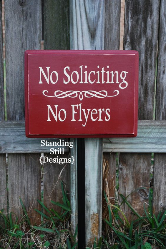 No Soliciting No Flyers Yard Sign by thelimegreendaisy on Etsy