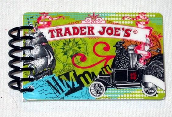Upcycled Trader Joes Gift Card Notepad. Now I know what to do with all those giftcards I've been saving.
