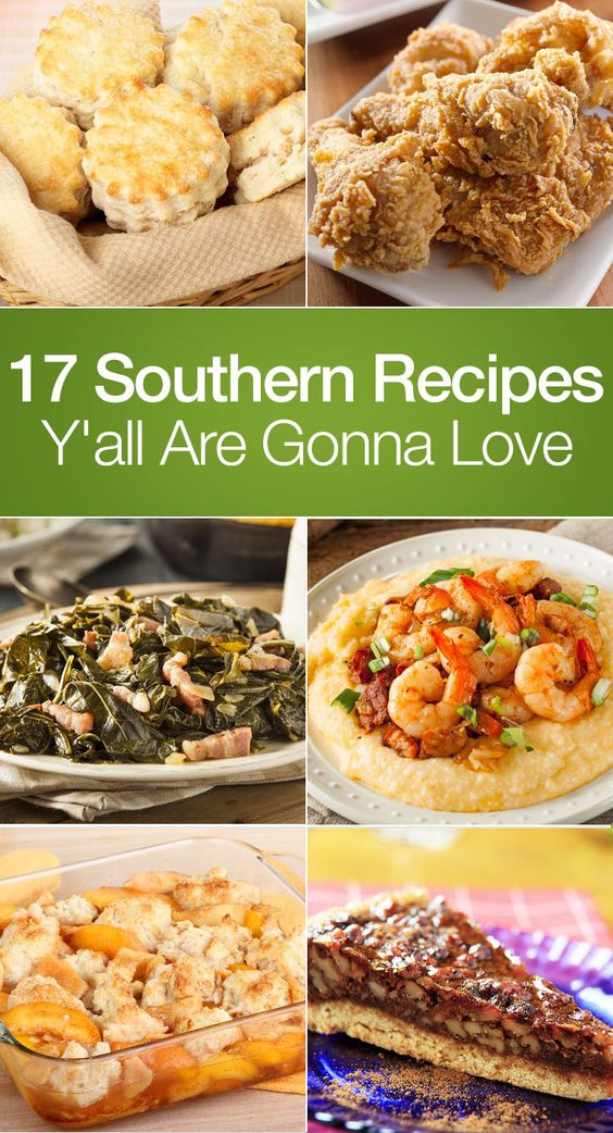 17 Southern Recipes Y'all Are Gonna Love including Fried Chicken ...