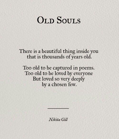 Charming Old Souls | Quotes | Follow @sophieeleana | Nikita Gill | Pinterest | Soul  Quotes, Nikita Gill And Poem Awesome Design