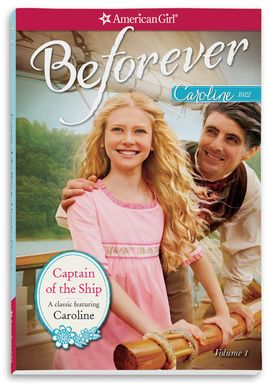 Captain of the Ship: A Caroline Classic Volume 1 is a bound book of the first three books of Caroline's Central Series. It was included with the Caroline doll when purchased; with the collection's archival, it can be purchased separately. Stories Included Meet Caroline, Caroline's Secret Message, A Surprise for Caroline