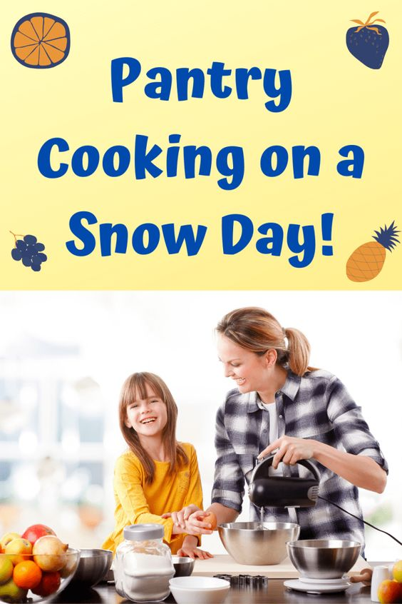 Pantry Cooking on a Snow Day!
