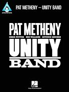 Pat Metheny - Unity Band (Softcover)