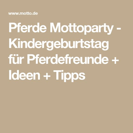 pferde mottoparty kindergeburtstag f r pferdefreunde. Black Bedroom Furniture Sets. Home Design Ideas
