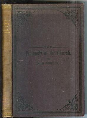 http://www.ebay.com/itm/Psalmody-Church-W-H-Parker-1889-1st-Edition-Rare-Antique-Book-/160688039496?pt=Antiquarian_Collectible&hash=item2569c0e648