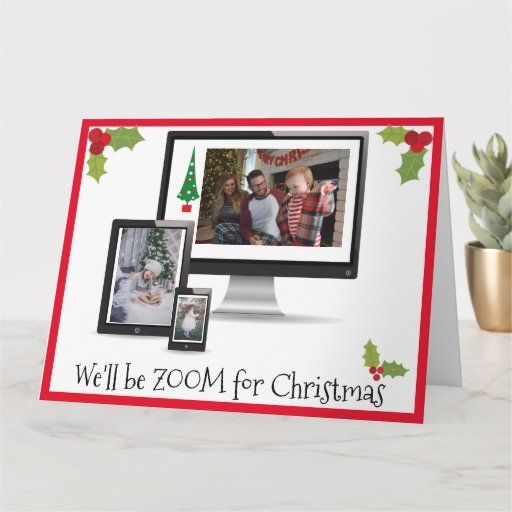 We Ll Be Zoom For Christmas Virtual Photo Template Zazzle Com In 2020 Photo Template Custom Greeting Cards Holiday Cards