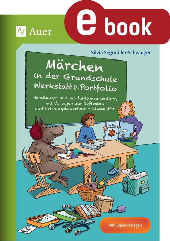 Marchen In Der Grundschule Werkstatt Portfolio Grundschule Marchen Grundschule Und Lehrer Planer