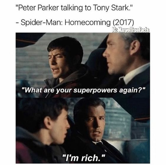 What are your superpowers? I am rich.