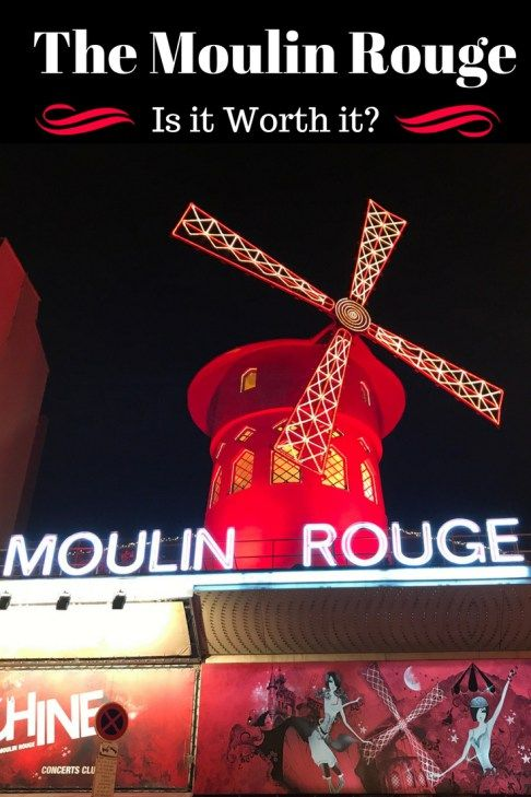 A Night At Le Moulin Rouge Is It Really Worth It Eat Sleep Breathe Travel Moulin Rouge Paris Paris Travel Moulin Rouge