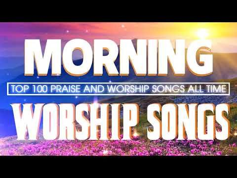 2 Hours Non Stop Worship Songs 2020 With Lyrics Top 100 Praise