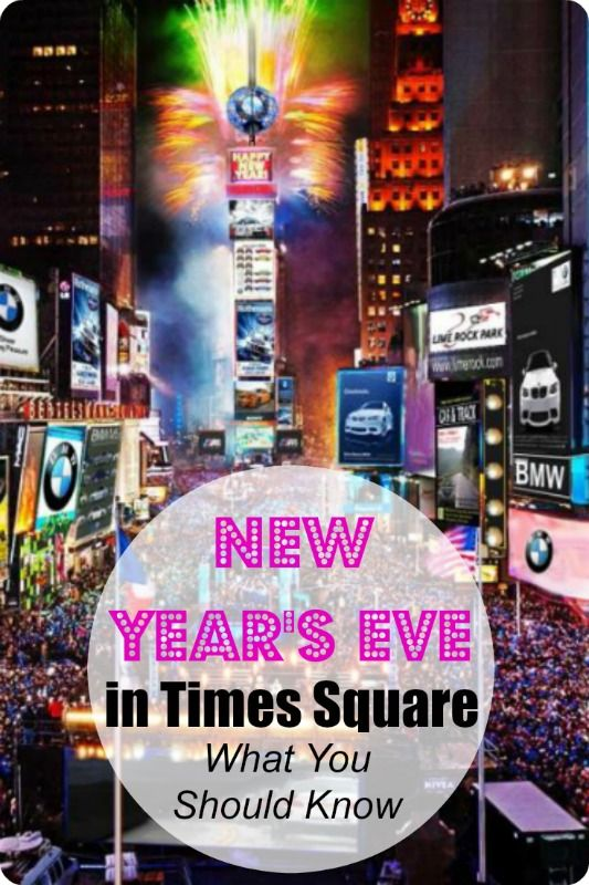New Year S Eve In Times Square What You Should Know New Year S