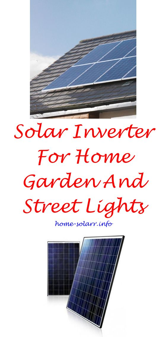 Adding Solar Panels To Your House Solar Power House Solar Electric Diy Solar Power Generator