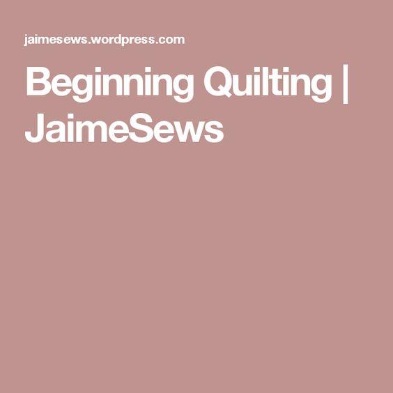 Beginning Quilting | JaimeSews