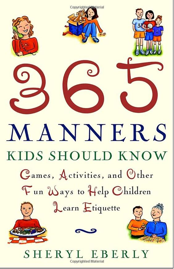 Yes and Please!! 365 Manners kids should know!