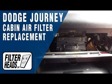 How To Replace Cabin Air Filter 2015 Dodge Journey Cabin Air Filter Dodge Journey Air Filter