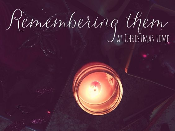 Remembering Them at Christmas Time. Ways to celebrate with them