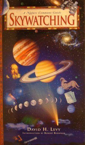 A Nature Company Guide - Skywatching by David H. Levy, http://www.amazon.com/dp/B00451ZO5Q/ref=cm_sw_r_pi_dp_.16nqb0NX1HS3