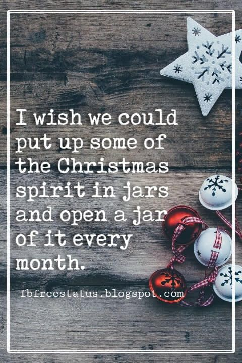 Best Christmas Quotes And Sayings With Images Christmas Quotes Best Christmas Quotes Christmas Quotes Images