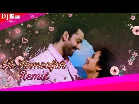 Oh Hamsaafar Remix Dj Is Sng Neha Kakkar Tony Kakkar Himansh Kohli Bollywood Remix Song Youtube In 2020 Dj Remix Music Remix Music Music Labels