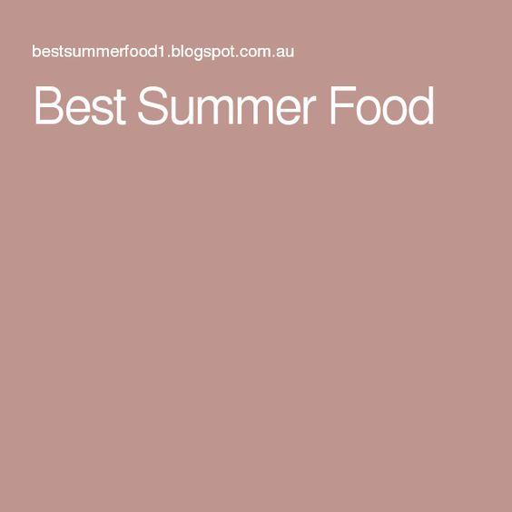 Best Summer Food