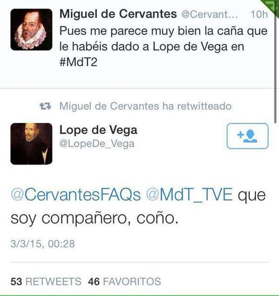 Pique Lope de Vega y Cervantes.