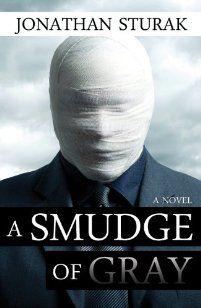 (FREE on 6/6) A Smudge Of Gray: A Novel by Jonathan Sturak - http://eBooksHabit.com