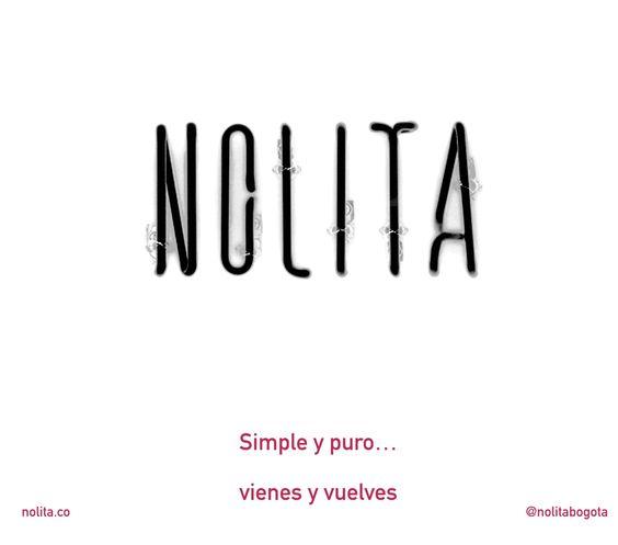 Nolita es mucho más de lo que imaginas. Vienes y Vuelves #Bogotá