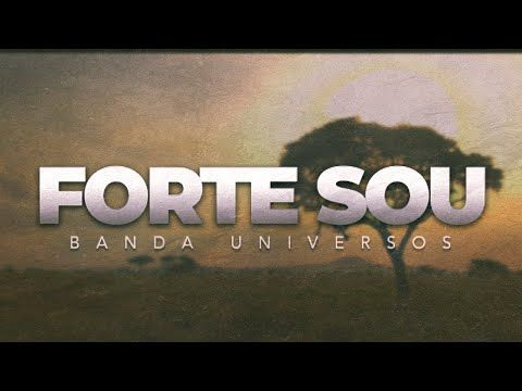 Forte Sou Banda Universos Musica Oficial Do Filme Nada A