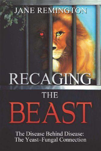 Recaging The Beast by Jane Remington.