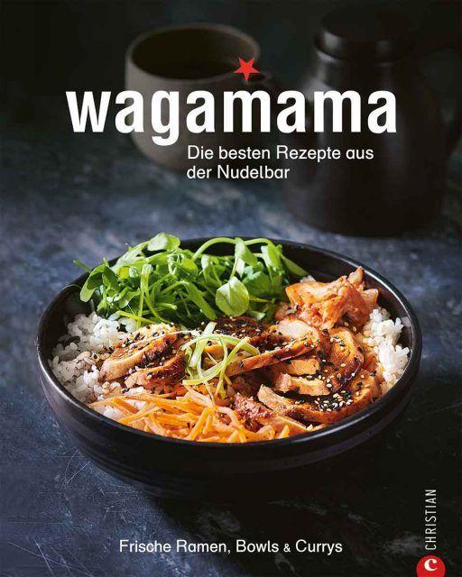 Kochbuch Von Wagamama Wagamama In 2020 Rezepte Japanische Kuche Kochbuch