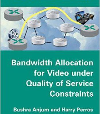 Bandwidth Allocation For Video Under Quality Of Service Constraints Pdf Service Quality Video Information Technology