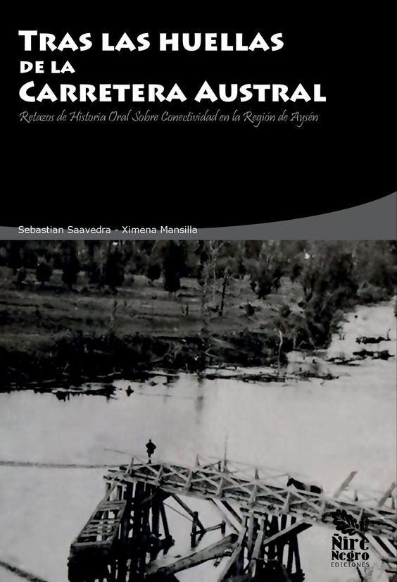 Tras las Huellas de la Carretera Austral by Ximena - issuu