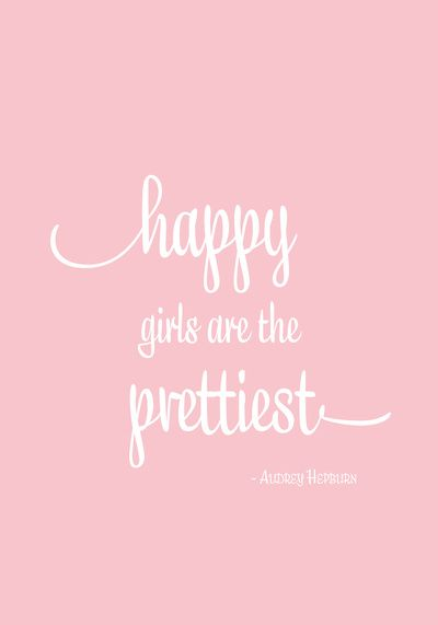 """""""Happy Girls Are The Prettiest"""" - Audrey Quote via Happy Girls Art Print from Society6"""
