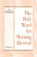 Holy Word for Morning Revival - Enjoyment from the HWMR