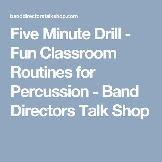 Five Minute Drill - Fun Classroom Routines for Percussion - Band Directors Talk Shop