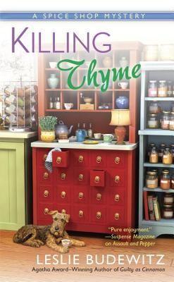 Killing Thyme (A Spice Shop Mystery #3) by Leslie Budewitz