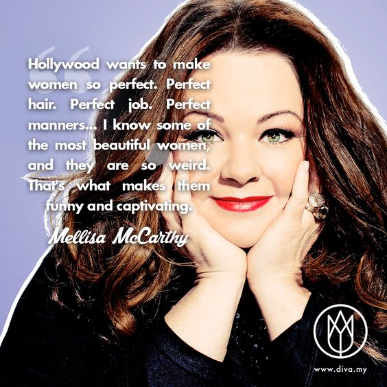 Stay #weird! It's what makes you different and beautiful. Take it from one of the funniest #women in #Hollywood. #quote #awesome