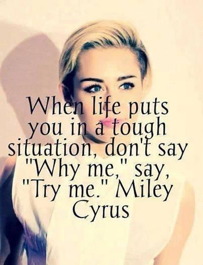 Miley Cyrus Quotes Inspirational. QuotesGram Quotes