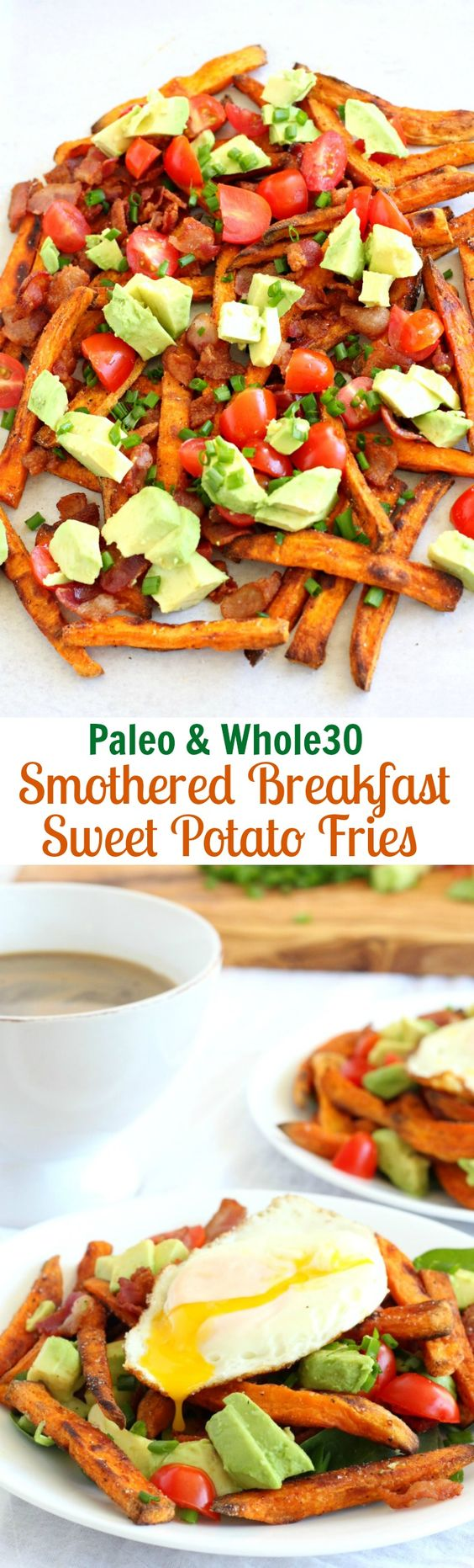 Smothered Breakfast Sweet Potato Fries - Paleo and Whole30 friendly! Crispy baked sweet potato fries are topped with bacon, tomatoes, avocado, chives, and fried eggs!