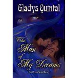 The Man of my Dreams (The Dream series) (Kindle Edition)By Gladys Quintal