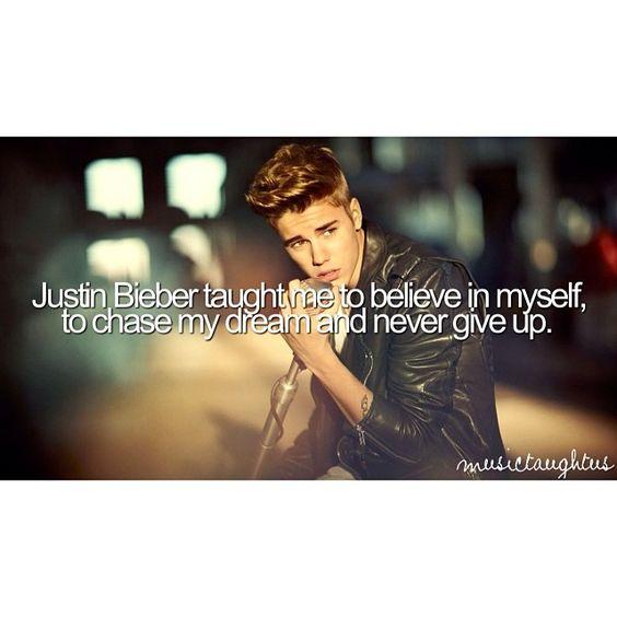 Justin Bieber taught me...