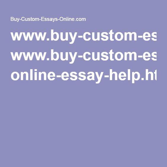 www.buy-custom-essays-online.com online-essay-help.html
