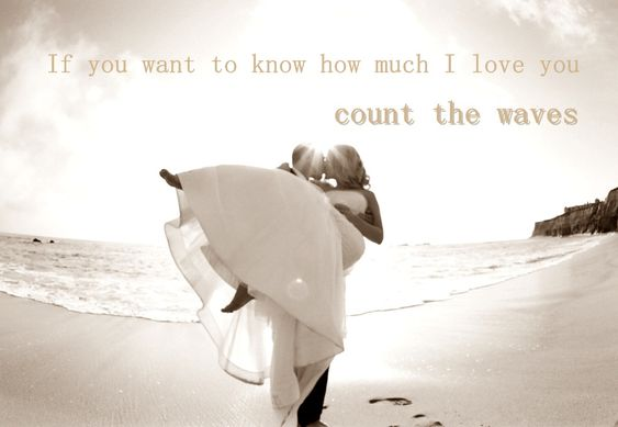 "BEAUTIFUL BEACH WEDDING QUOTES "" If You Want To Know How"